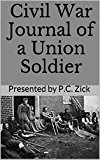 Civil War Journal of a Union Soldier by Patricia Zick