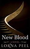 New Blood by Lorna Peel