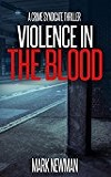 Violence in the Blood by Mark Newman