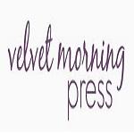 Velvet Morning Press