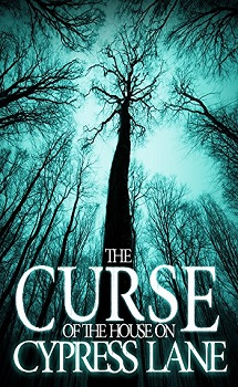 The Curse Of The House On Cypress Lane