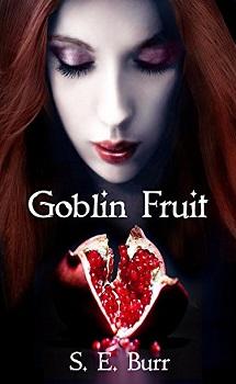 Goblin Fruit
